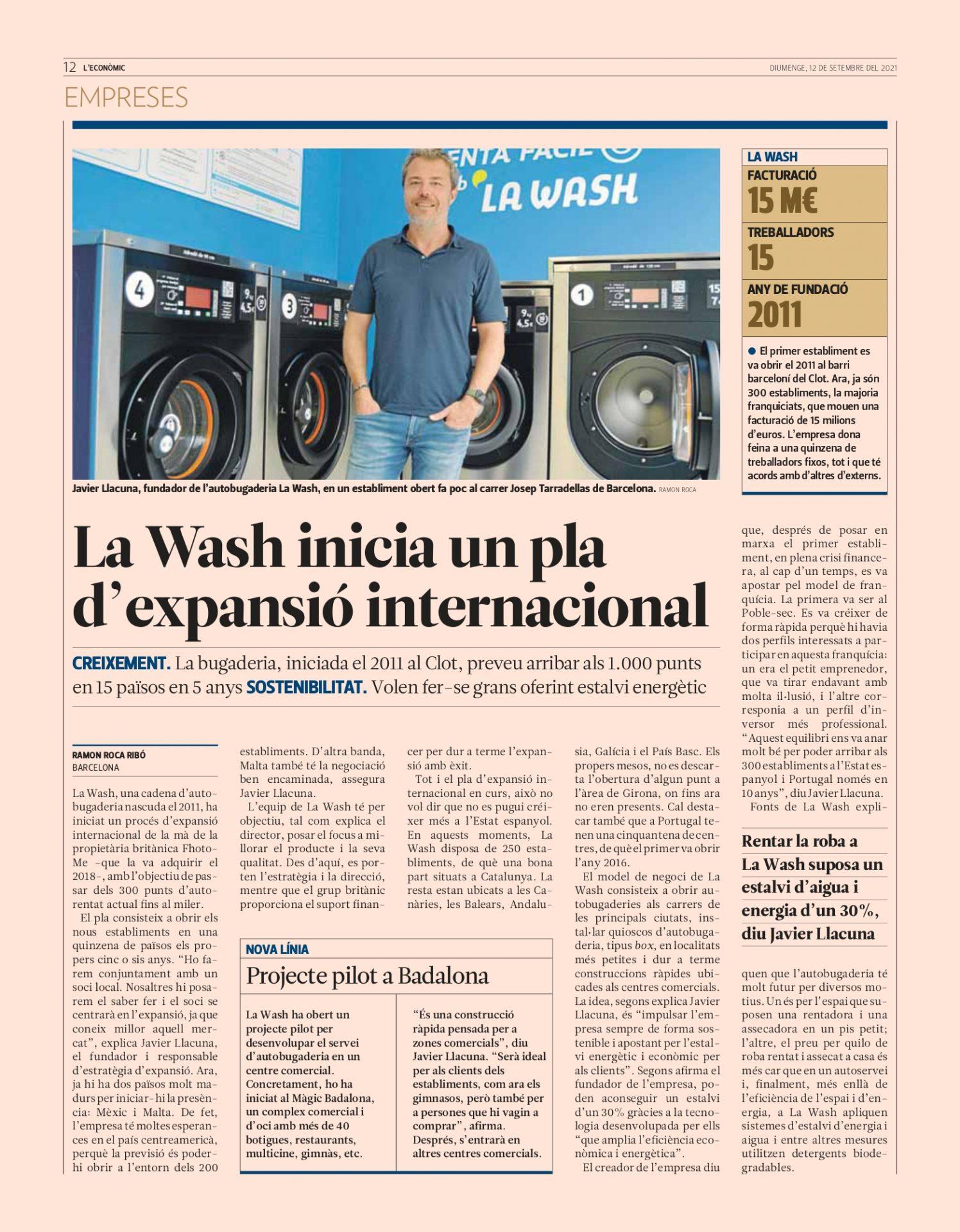 Lavanderías autoservicio La Wash lanzó su plan de expansión internacional y, desde hace semanas, es noticia en diferentes medios nacionales.